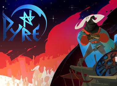 《堡垒》《晶体管》之后,试图突破自我的《Pyre》将带来一场为了自由的冒险